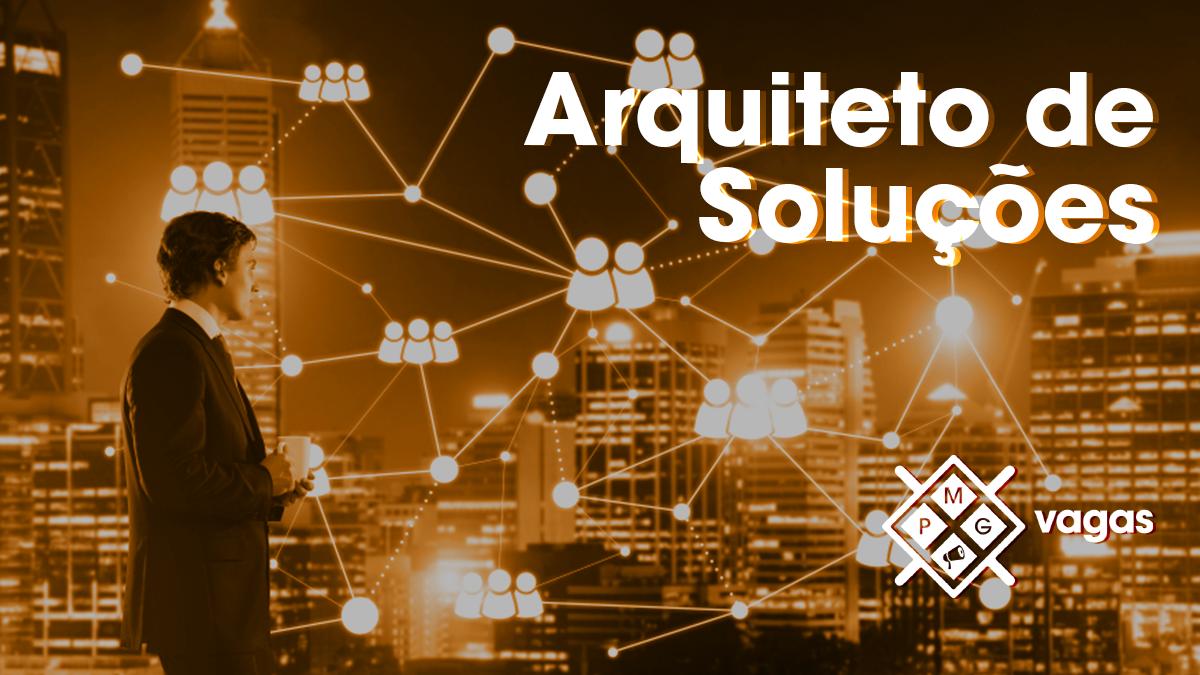 O que faz um Arquiteto de Soluções